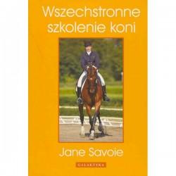 Wszechstronne szkolenie koni – Jane Savoie