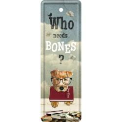 Retro Art Zakładka Metalowa Who Needs Bones