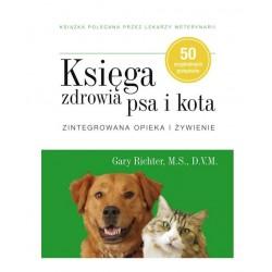 KSIĄŻKA Księga zdrowia Psa i Kota. Zintegrowana opieka i żywienie