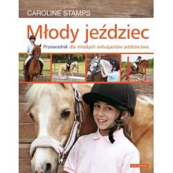 Książka Młody jeździec. Przewodnik dla młodych entuzjastów jeździectwa